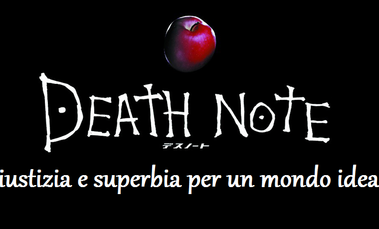 Death Note – Giustizia e Superbia per un mondo ideale