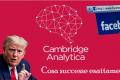 Cambridge Analytica - Cosa successe esattamente?